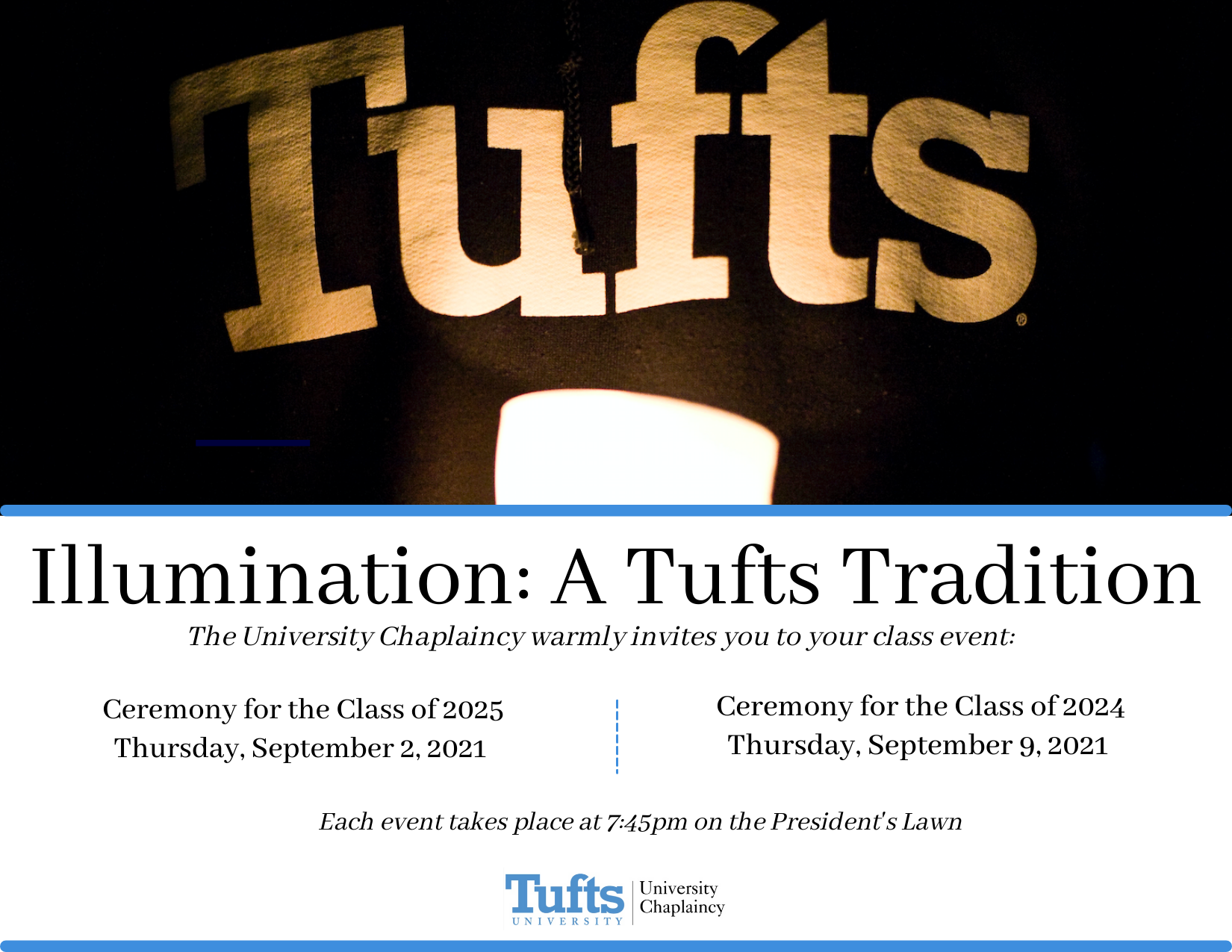 Illumination for the Class of 2025 and the Class of 2024