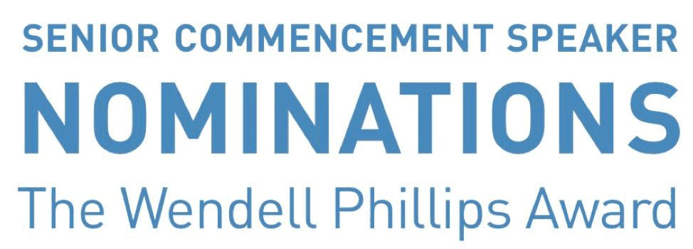 The Wendell Phillips Award and Senior Commencement Speaker
